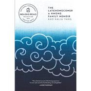 The Latehomecomer by Yang, Kao Kalia, 9781566894784