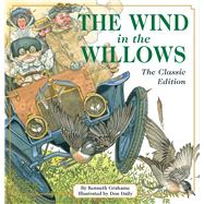 The Wind in the Willows by Grahame, Kenneth; Daily, Don, 9781604334784