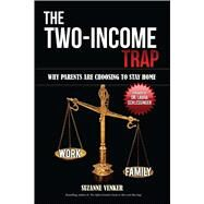 The Two-income Trap by Venker, Suzanne, 9781682614785