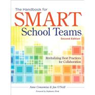 The Handbook for Smart School Teams: Revitalizing Best Practices for Collaboration by Conzemius, Anne E.; O'Neill, Jan; Hirsh, Stephanie, 9781936764785
