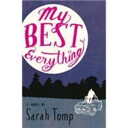 My Best Everything by Tomp, Sarah, 9780316324786