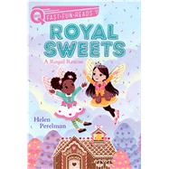 A Royal Rescue Royal Sweets 1 by Perelman, Helen; Chin Mueller, Olivia, 9781481494786