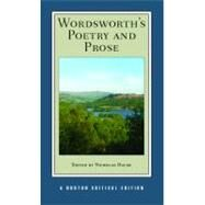Wordsworth's Poetry and Prose: Authoritative Texts Criticism by Wordsworth, William, 9780393924787