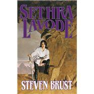Sethra Lavode by Brust, Steven, 9780765334787