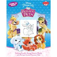 Learn to Draw Disney Princess Palace Pets by Disney Enterprises, Inc., 9781600584787