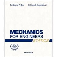 Mechanics for Engineers, Statics by Beer, Ferdinand; Johnston, Jr., E. Russell; Flori, Ralph, 9780072464788
