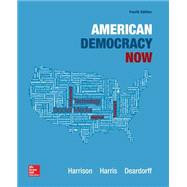 American Democracy Now by Harrison, Brigid; Harris, Jean; Deardorff, Michelle, 9780078024788