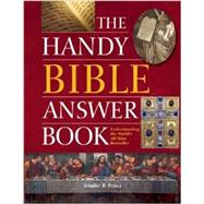 The Handy Bible Answer Book by Prince, Jennifer R., 9781578594788