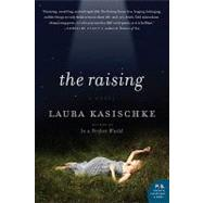Raising, the by Kasischke, Laura, 9780062004789