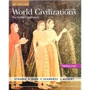 World Civilizations Revised AP* Edition, 7/e with MyHistoryLab with Pearson eText (up to 6 years) by STEARNS & SCHWARTZ, 9780134444789