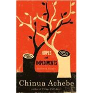 Hopes and Impediments by ACHEBE, CHINUA, 9780385414791