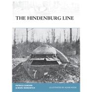 The Hindenburg Line by Osborn, Patrick R.; Romanych, Marc; Hook, Adam, 9781472814791