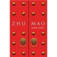 Zhu Mao by Sweet, Mark, 9781869694791