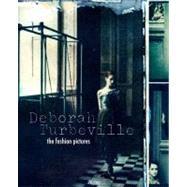 Deborah Turbeville by Turbeville, Deborah, 9780847834792