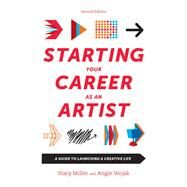 Starting Your Career As an Artist by Wojak, Angie; Miller, Stacy, 9781621534792