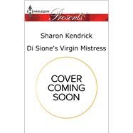 Di Sione's Virgin Mistress by Kendrick, Sharon, 9780373134793