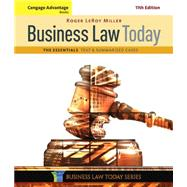 Cengage Advantage Books: Business Law Today, The Essentials Text and Summarized Cases by Miller, Roger LeRoy, 9781305574793