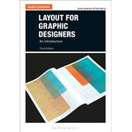 Layout for Graphic Designers by Ambrose, Gavin; Harris, Paul, 9781474254793