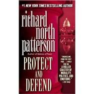 Protect and Defend by PATTERSON, RICHARD NORTH, 9780345404794