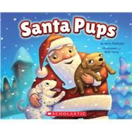Santa Pups by Pallotta, Jerry; Terry, Will, 9780545484794