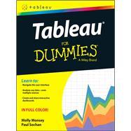 Tableau for Dummies by Monsey, Molly; Sochan, Paul, 9781119134794