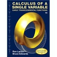 Calculus of a Single Variable Early Transcendental Functions by Larson, Ron; Edwards, Bruce H., 9781285774794