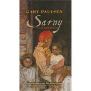 Sarny : A Life Remembered by Paulsen, Gary, 9780780794795