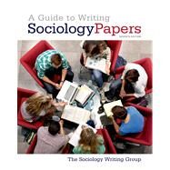 A Guide to Writing Sociology Papers by Unknown, 9781429234795