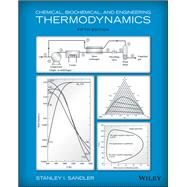 Chemical, Biochemical, and Engineering Thermodynamics by Sandler, Stanley I., 9780470504796