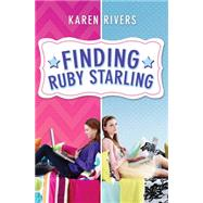 Finding Ruby Starling by Rivers, Karen, 9780545534796