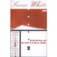 Snow White by Barthelme, Donald, 9780684824796