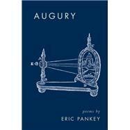 Augury by Pankey, Eric, 9781571314796