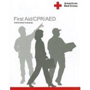 American Red Cross First Aid/CPR/AED Participant's Manual Item # 656731 by Unknown, 9781584804796
