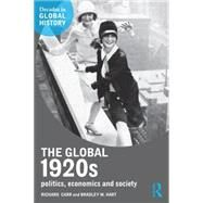 The Global 1920s: Politics, Economics and Society by Carr; Richard, 9781138774797