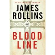 Bloodline by Rollins, James, 9780061784798