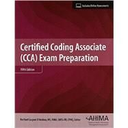 Certified Coding Associate (CCA) Exam Preparation by Rachael Gagner D'Andrea, 9781584264798