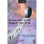Managing in the Public Sector: A Casebook in Ethics and Leadership by Sharp; Brett, 9781138684799