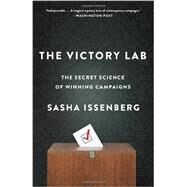 The Victory Lab by ISSENBERG, SASHA, 9780307954800