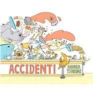 Accident! by Tsurumi, Andrea, 9780544944800