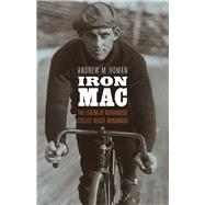 Iron MAC by Homan, Andrew M., 9780803254800