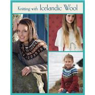 Knitting With Icelandic Wool by Jonsdottir, Vedis, 9781250024800