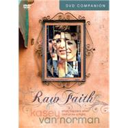 Raw Faith by Van Norman, Kasey, 9781496404800