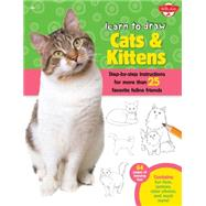 Learn to Draw Cats & Kittens by Cuddy, Robbin, 9781600584800