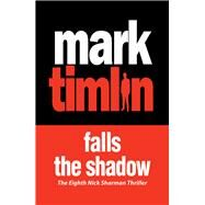 Falls the Shadow by Timlin, Mark, 9781843444800