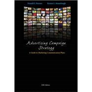 Advertising Campaign Strategy A Guide to Marketing Communication Plans by Parente, Donald; Strausbaugh-Hutchinson, Kirsten, 9781133434801