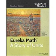 Eureka Math A Story of Units Grade PK, Module 4 by Common Core, Inc., 9781119044802