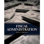 Fiscal Administration by Mikesell, John, 9781133594802
