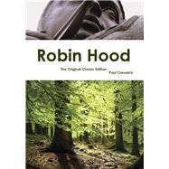 Robin Hood: The Original Classic Edition by Creswick, Paul; Wyeth, N. C., 9781742444802