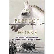 The Perfect Horse by Letts, Elizabeth, 9780345544803