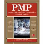PMP Project Management Professional Practice Exams by Haner, James, 9781260134803
